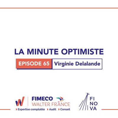 La Minute Optimiste - Episode 65 !