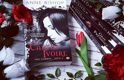 Meg Corbyn, tome 5 : Cartes Ivoire - Anne Bishop