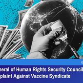 Secretary General of Human Rights Security Council Lodges Criminal Complaint Against Vaccine Syndicate | GreatGameIndia