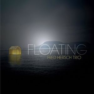"Fred HERSCH Trio : ""Floating"" (Palmetto / Import U.S.A.)"