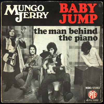 Mungo Jerry - Baby jump  /  The man behind the piano - 1971