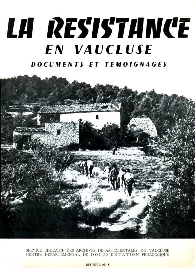 Dans ce recueil quelques lignes sur les événements du 12 juin 1944 à Valréas