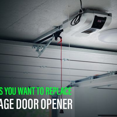 Top 4 Reasons You Want To Replace Your Garage Door Opener