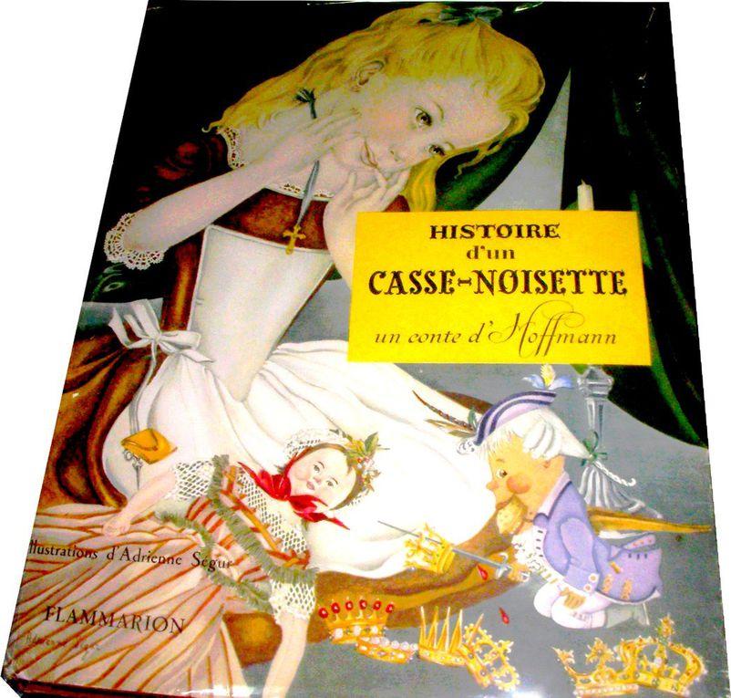 Histoire d'un Casse-Noisette, Ernst Théodor Amadeus Hoffmann.