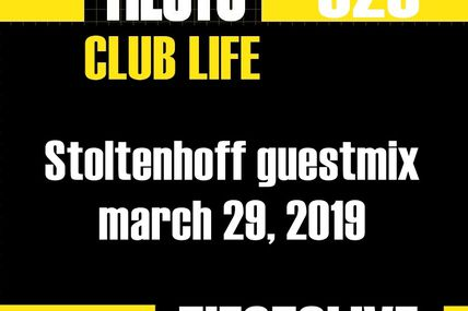 Club Life by Tiësto 626 - Stoltenhoff guestmix - march 29, 2019