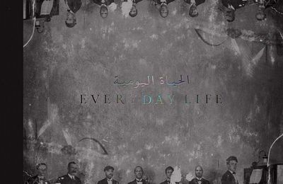 Critique Culte: Coldplay Everyday Life