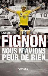 Laurent Fignon révèle souffrir d'un cancer avancé (7 à 8).