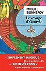 Critique de Le Voyage d'Octavio - Miguel Bonnefoy par doyoulikefrogs