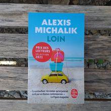 Loin de Alexis Michalik