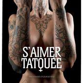 S'aimer tatouée - Corps en Immersion