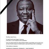 Le TRF Hamed Bakayoko, Grand-Maître de la Grande Loge de Côte d'Ivoire est mort. - Le Blog des Spiritualités