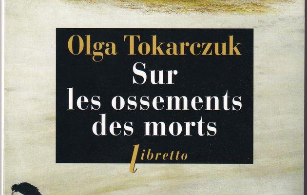 Sur les ossements des mortsOlga Tokarczuk