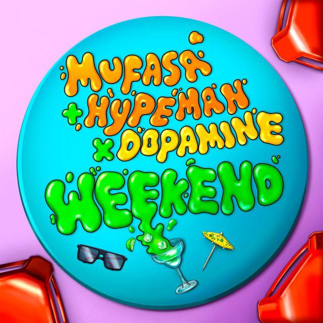 Mufasa et Hypeman récidivent avec « Weekend » !