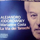 Recensione: La via dei Tarocchi A. Jodorowsky - IL POTERE DELL'ECCELLENZAblog