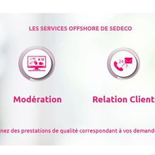 SEDECO s'occupe des services front-office et back-office !