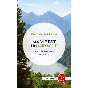 Ma vie est un miracle, Bernadette Moriau