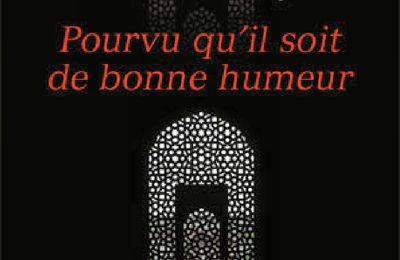 *POURVU QU'IL SOIT DE BONNE HUMEUR* Loubna Serraj* Éditions Au Diable Vauvert* par Cathy Le Gall*