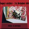 24 Oct 09: SUPER atelier