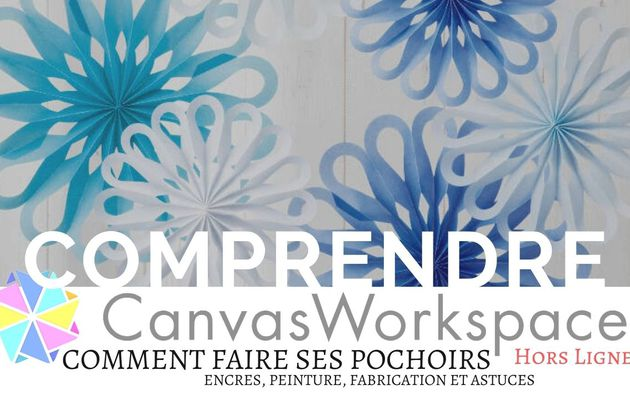Canvas Workspace, Faire ses pochoirs...