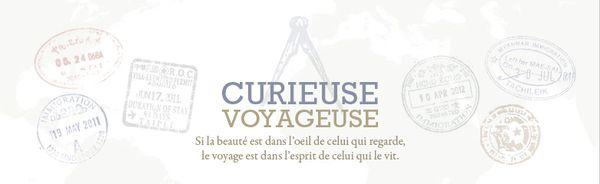 Curieuse Voyageuse... Un blog, des expériences, des récits...