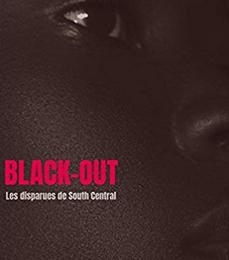 """""""Black-Out - Les Disparues de South Central"""" - Cécile Delarue"""