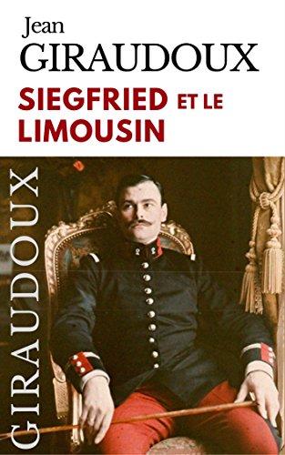 Sigfried et le limousin, de Jean Giraudoux