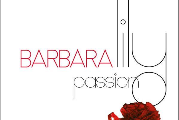 Barbara : Une version studio de Lily Passion enfin disponible.