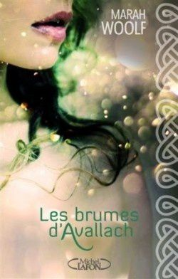 Les brumes d'Avallach, tome 1
