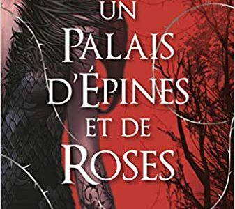 Un palais d'épines et de roses de Sarah J.Maas