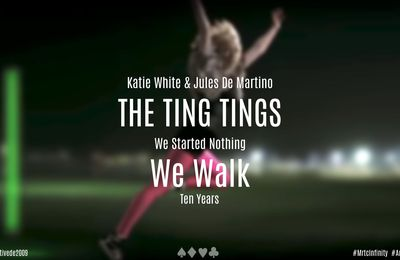 The Ting Tings - We Walk