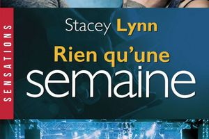 Just one song tome 2 : Rien qu'une semaine de Stacey LYNN