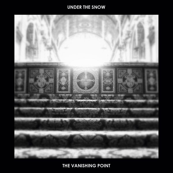 Under The Snow - The Vanishing Point