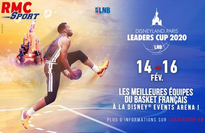 [Basket] La Disneyland Paris Leaders Cup ce week-end sur RMC Sport 2 !