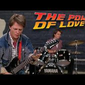Back to the Future - The Power of Love (Huey Lewis and the News)