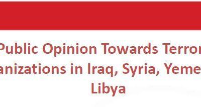 L'opinion publique arabe (Syrie, Iraq, Yemen, Libye, Jordanie) vis à vis du terrorisme (IIACSS)