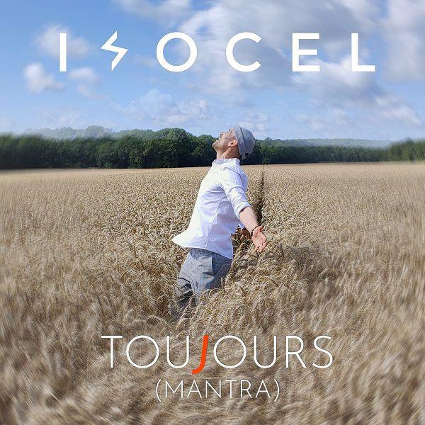 Isocel dévoile le clip de « Toujours (Mantra) » !