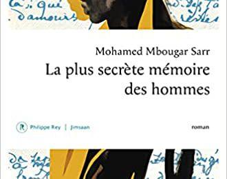 La plus secrète mémoire des hommes - Mohamed Mbougar Sarr