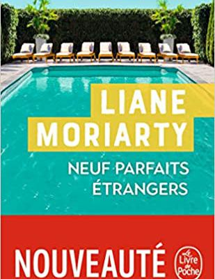 Neuf parfaits étrangers de Liane Moriarty by Right Under The Blog