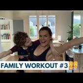 Sport à la maison avec les enfants - FUN FAMILY WORKOUT LIVE - n°3