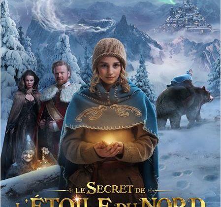 Critique Ciné : Le Secret de l'étoile du Nord, bilieux conte