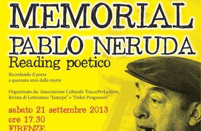 """Reading poetico """"Memorial Pablo Neruda"""" a Firenze il 21 settembre 2013"""