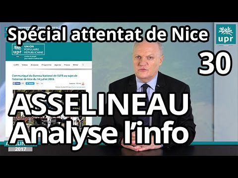 Attentat de Nice - Responsables et coupables - L'analyse de F. Asselineau