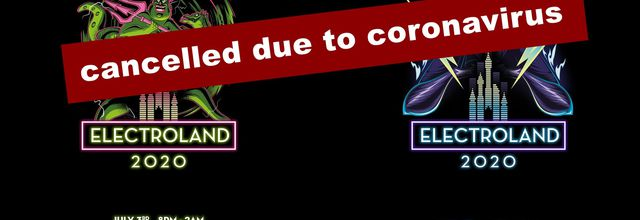⚠ Electroland Festival 2020, Disneyland Paris, France, cancelled due to coronavirus ⚠