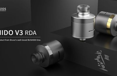 Vape deals - Dripper Bushido V3 RDA de chez BP Mods