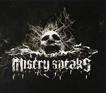 MISERY SPEAKS: Misery Speaks (2006) [Death Metalcoreux]