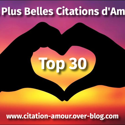 Le Top 30 des Plus Belles Citations d'Amour