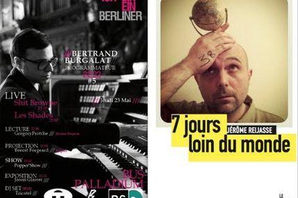Bertrand Burgalat présente Jérôme Reijasse - 7 Jours loin du monde - 23/05/13