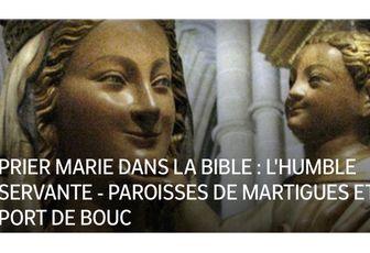 PRIER MARIE DANS LA BIBLE : L'HUMBLE SERVANTE