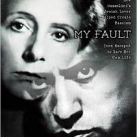 My Fault: Mussolini As I Knew Him