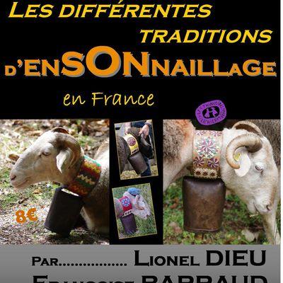 Les différentes traditions d'ensonnaillage en France : première causerie thiauline de la saison estivale